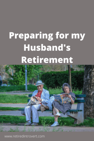 Husband's Retirement
