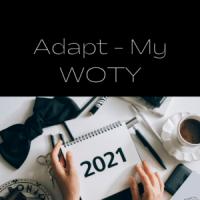 Adapt - My WOTY