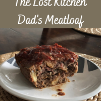 Lost Kitchen - Dad's Meatloaf