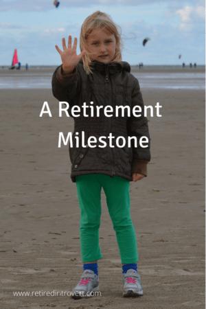 Retirement Milestone