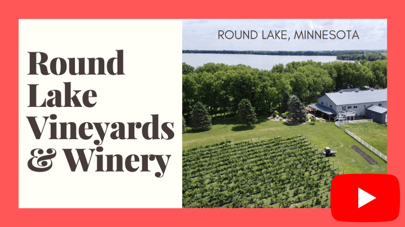 Round Lake winery minnesota