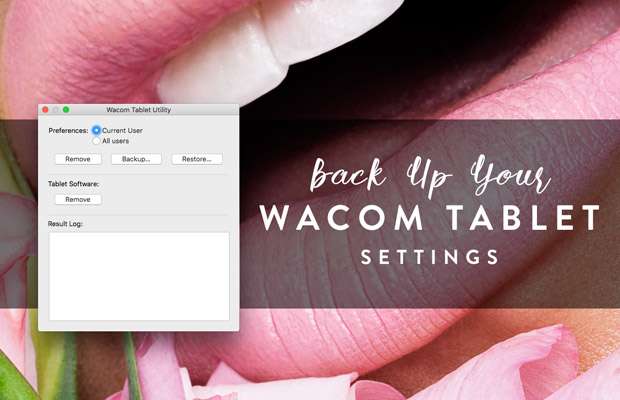 Back Up Your Wacom Tablet Settings – Retouching Academy