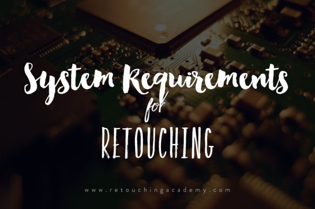 system requirements for retouching software