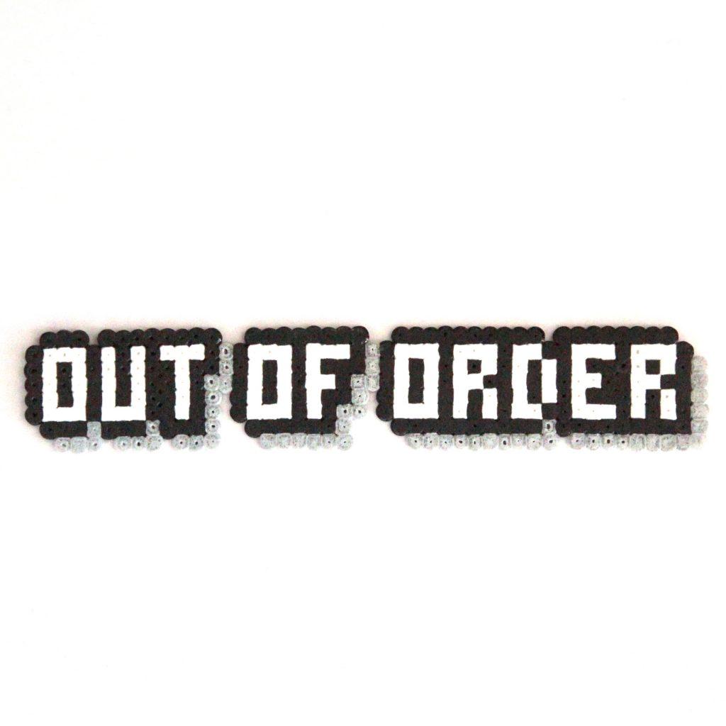 Out of Order - Original
