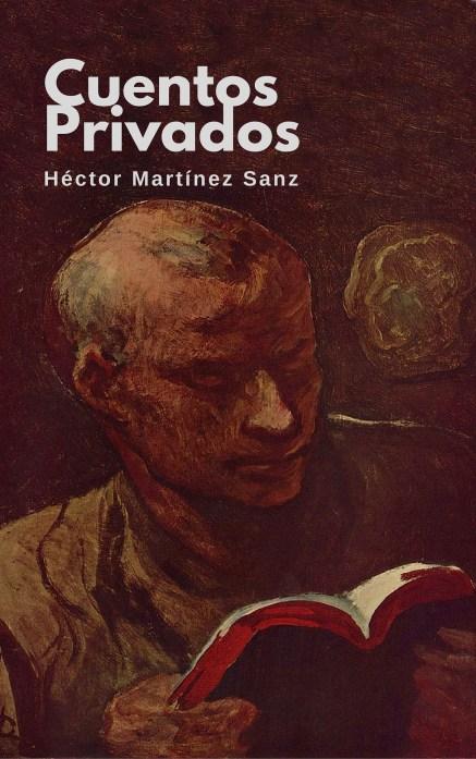 Cuentos Privados, Héctor Martínez Sanz