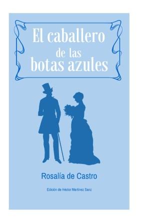 El Caballero de las Botas Azules, Rosalía de Castro