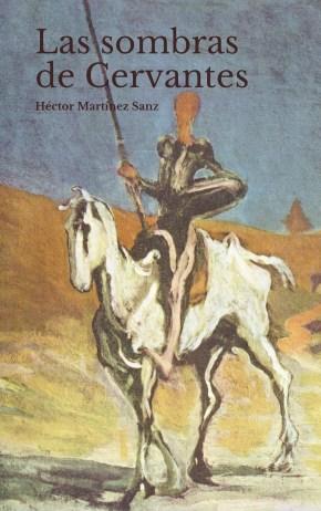 Las Sombras de Cervantes, Héctor Martínez Sanz