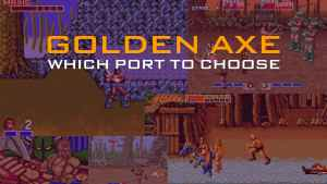 golden axe which port to choose