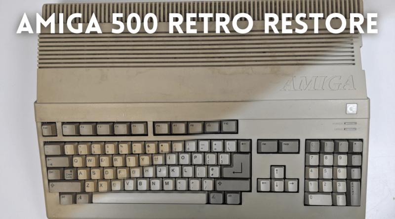 Amiga 500 Retro Restore