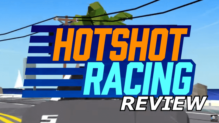 Hotshot Racing Review – Classic Arcade Goodness!