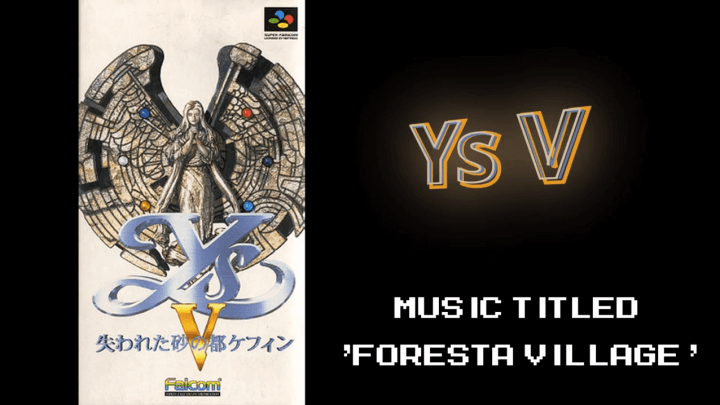 "Ys V ""Foresta Village"" 