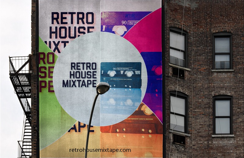 Retro House Mixtape, on a billboard