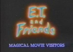 E.T. and Friends: Magical Movie Visitors