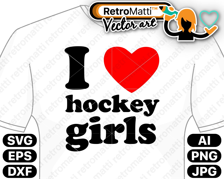 Download I Love Hockey Girls SVG | retromatti made and designed in ...