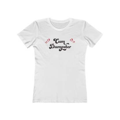 CumDumpsterwithHeartsWomen&#;sTheBoyfriendTee