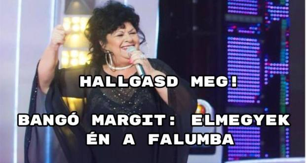 Bangó Margit dalok - hányat ismersz belőle?