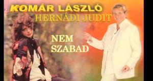 Jöjjön Hernádi Judit és Komár László duettje a Nem szabad.