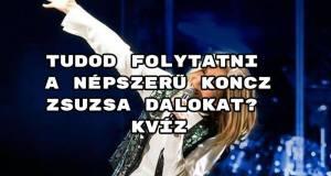 Tudod folytatni a népszerű Koncz Zsuzsa dalokat? kvíz