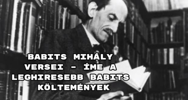 Babits Mihály versei – íme a leghiresebb Babits költemények.