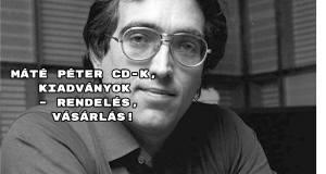 Máté Péter CD-k, kiadványok – rendelés, vásárlás