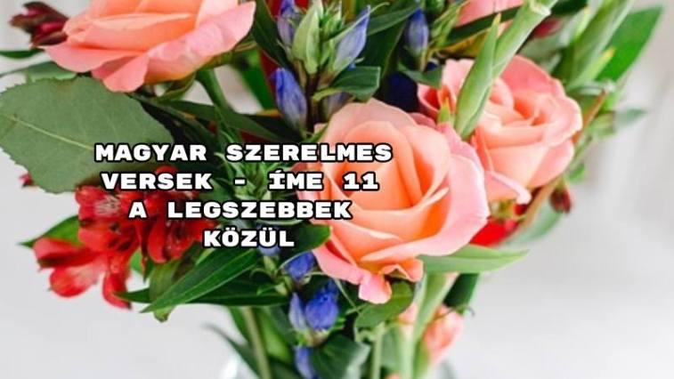 szerelmes idézetek a legszebbek Magyar szerelmes versek   íme 11 a legszebbek közül