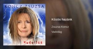 Jöjjön Koncz Zsuzsa - Közös hazánk előadása.
