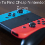 Where To Find Cheap Nintendo Switch Games Retro Only
