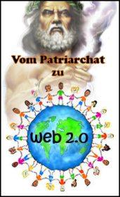 Vom Patriarchat zu Web 2.0 am Computer