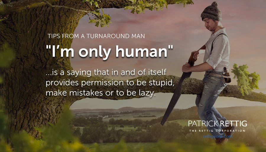 "Terrible Sayings turned Myth – ""I'm only human"""