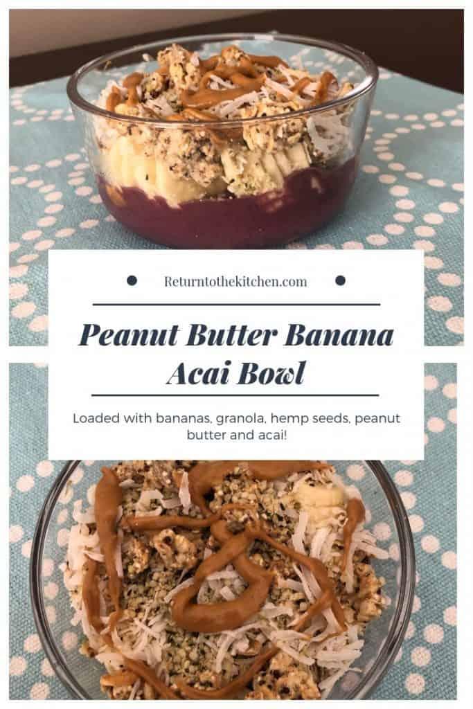 Peanut Butter Banana Acai Bowl