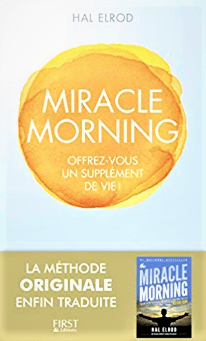 MIRACLE MORNING – Resume et chronique