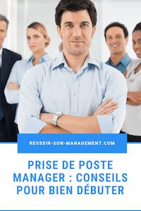 Prise de poste manager : conseils pour bien débuter