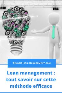 Lean management : tout savoir sur cette méthode efficace