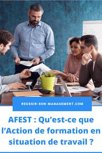 Qu'est-ce que l'AFEST (Action de formation en situation de travail) ?