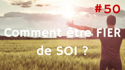 Comment être FIER de SOI ? Way of Success #50