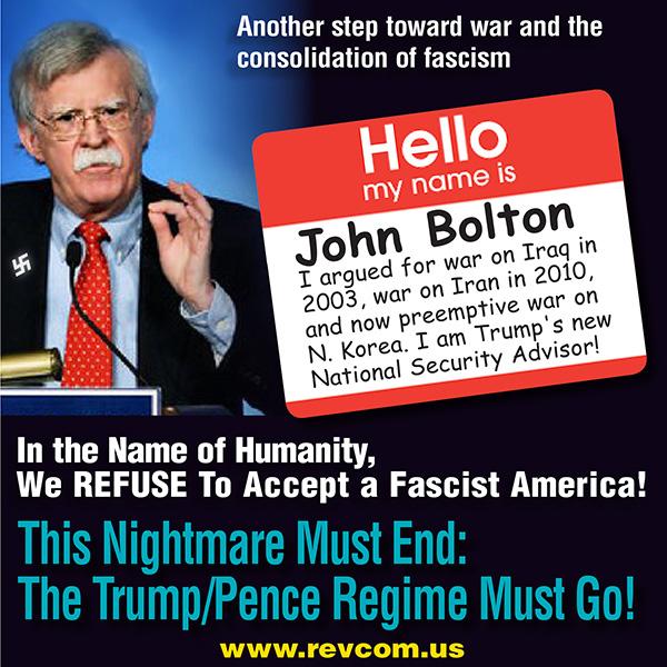 Trump Names America First Fascist Warmonger John Bolton to His War Cabinet