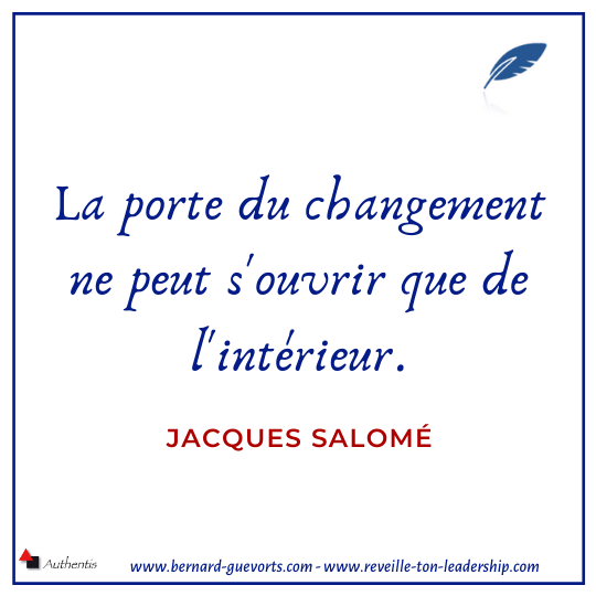 Citation de Jacques Salomé sur le changement