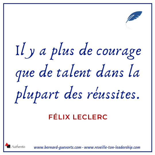 Citation de Félix Leclerc sur le courage