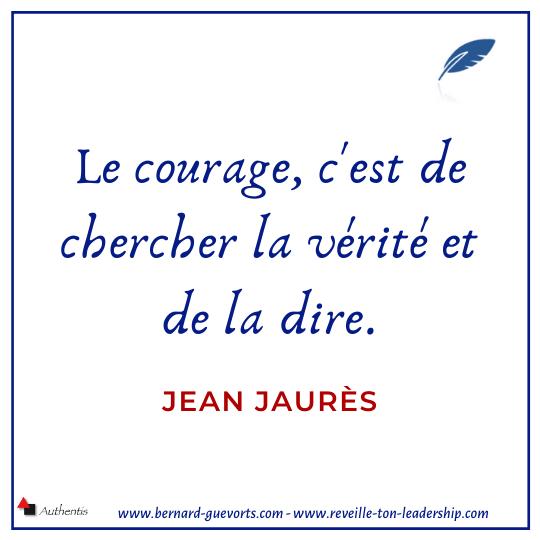 Citation de Jaurès sur le courage et la vérité