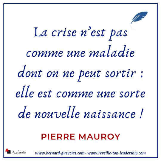 Citation de Pierre Mauroy sur la crise