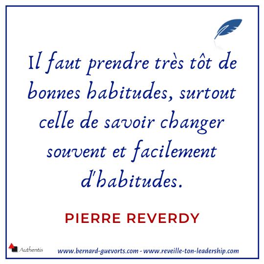 Citation Pierre Reverdy sur les habitudes