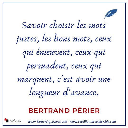 Citation sur la préparation de la prise de parole de Bertrand Périer