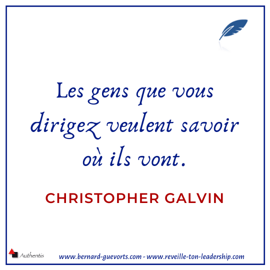 Citation sur le sens de Christopher Galvin