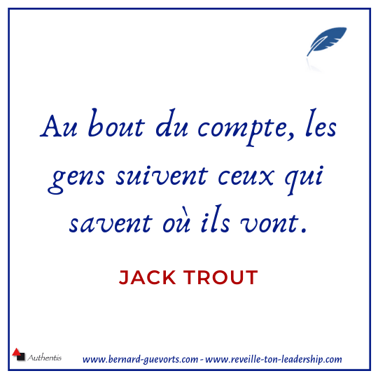 Citation sur le sens de Jack Trout