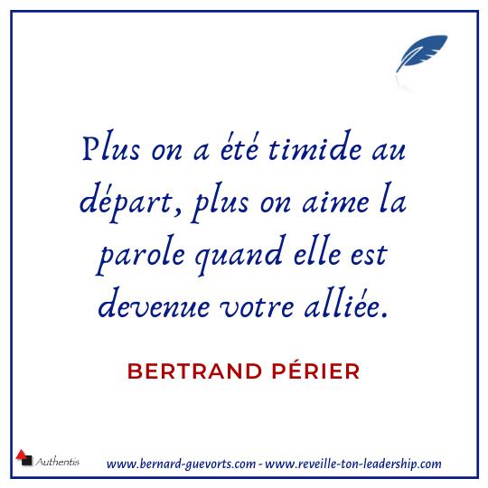 Citation de Bertrand Perier sur la timidité