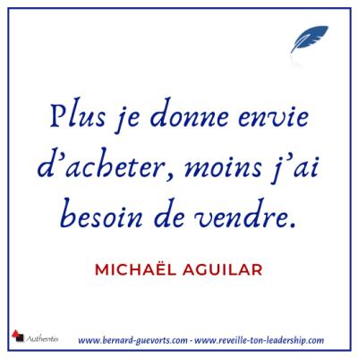 Citation de Michael Aguilar sur la vente