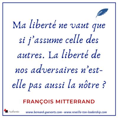Citation de François Mitterrand sur la liberté