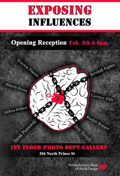 """Flyer for """"Exposed Influences"""" where senior photographers had an open display of a peek at their final thesis projects along with inspirational photographers and artists work who we are influenced from."""