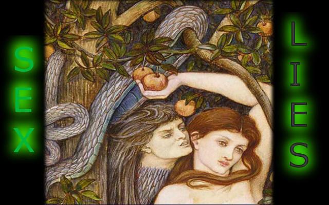 Sex, Lies, and the Serpent