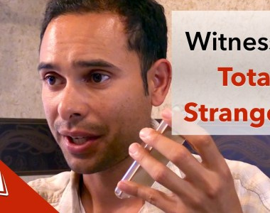How to Witness to Total Strangers
